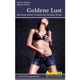 Goldene Lust