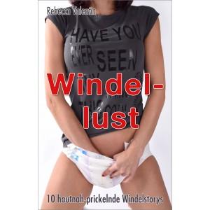 Windelerotik & Ageplay: Windellust