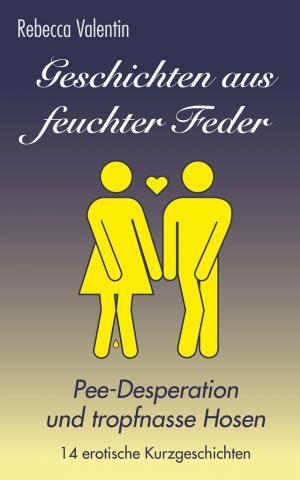 """Rebecca Valentins """"Feuchte Feder"""" als Buch"""