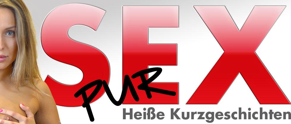 Sex pur - Erotische Kurzgeschichten